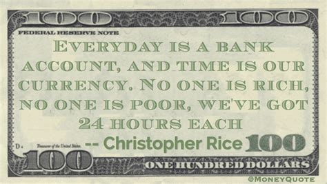 Christopher Rice: Currency of Time | Money Quotes Daily