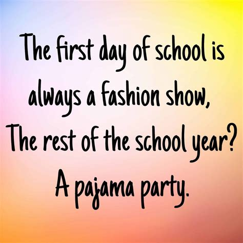 First Day of School Quotes 10 | QuoteReel