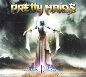 Pretty Maids - Louder Than Ever | Releases | Discogs
