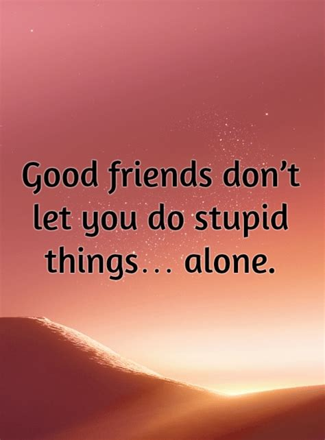 Funny Friendship Quotes 9 | QuoteReel